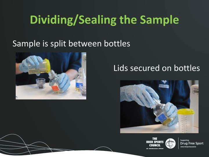 Dividing/Sealing the Sample