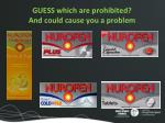 guess which are prohibited and could cause you a problem