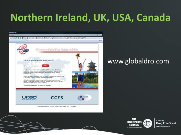 Northern Ireland, UK, USA, Canada