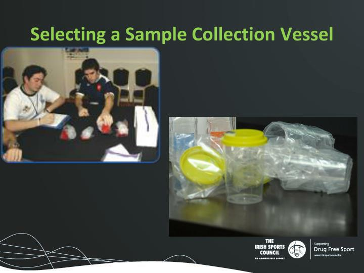 Selecting a Sample Collection Vessel