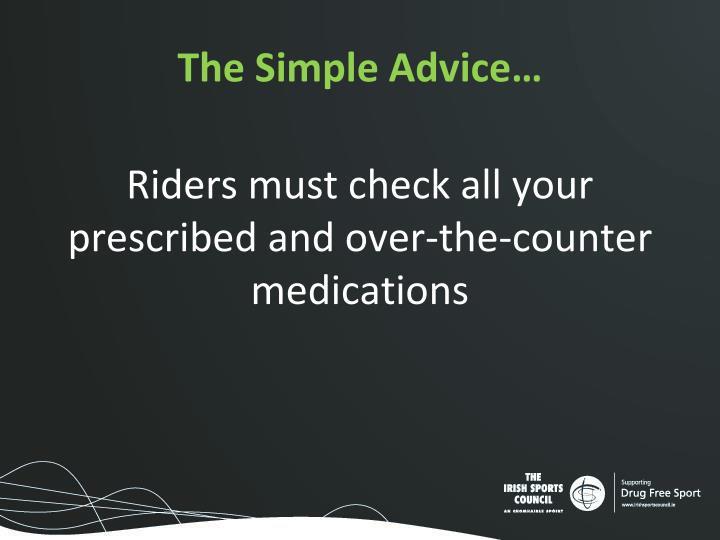 The Simple Advice…