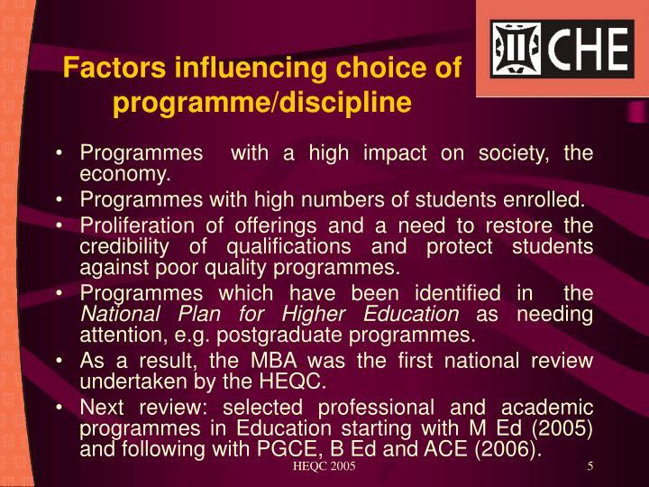 Factors influencing choice of programme/discipline
