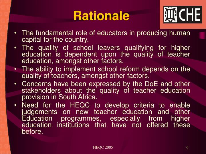 The fundamental role of educators in producing human capital for the country.
