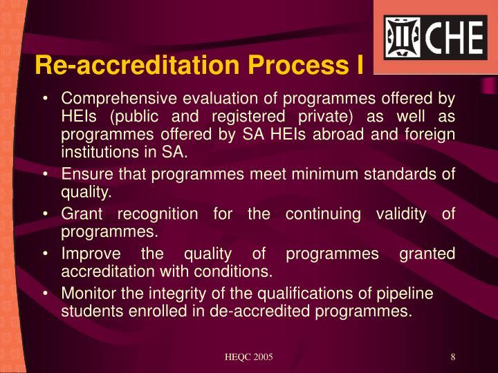 Re-accreditation Process I