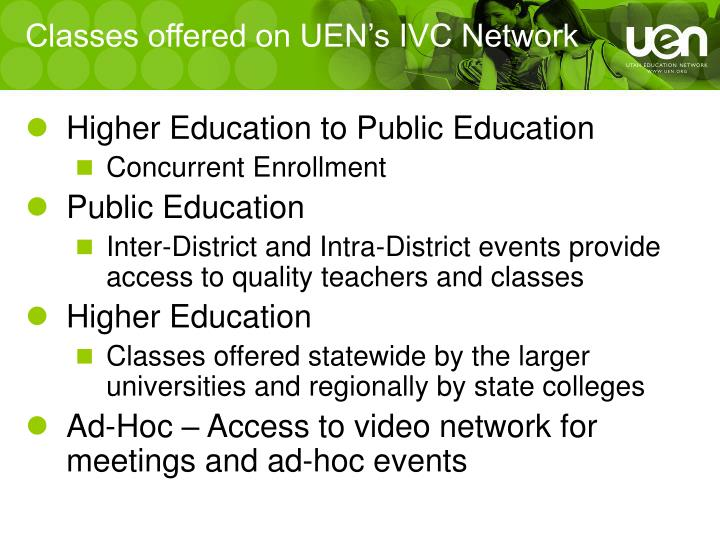 Classes offered on UEN's IVC Network