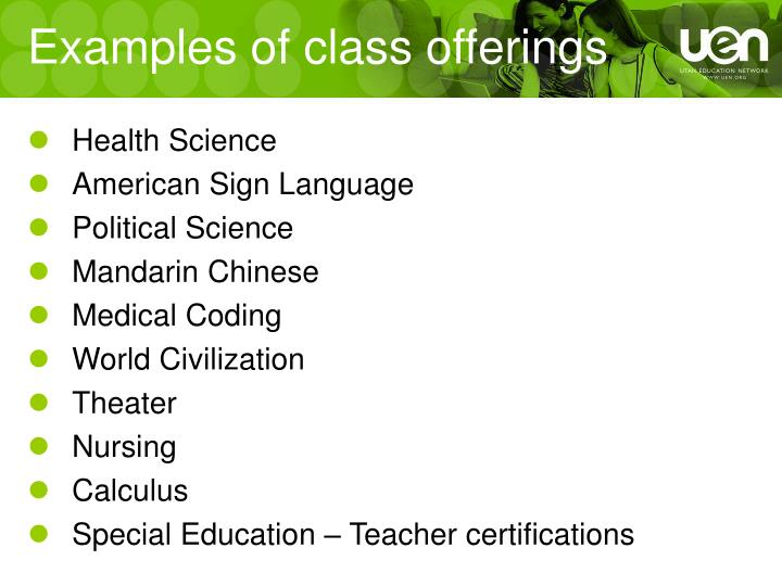 Examples of class offerings