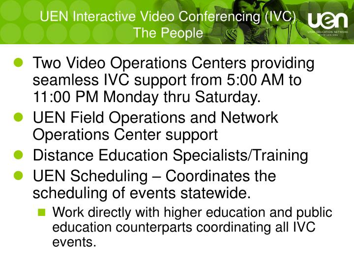 UEN Interactive Video Conferencing (IVC)