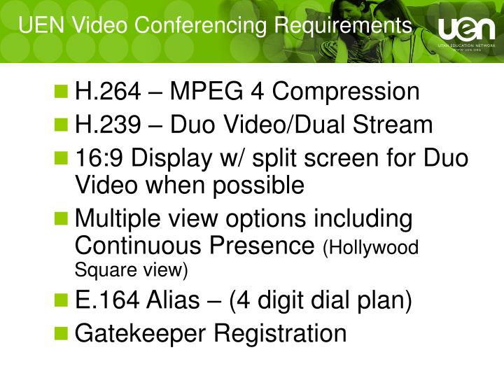 UEN Video Conferencing Requirements
