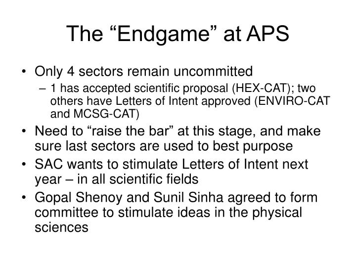 "The ""Endgame"" at APS"