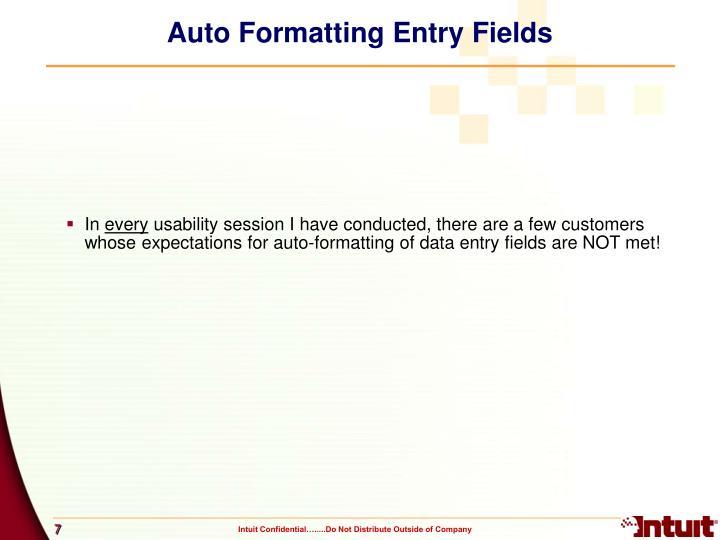 Auto Formatting Entry Fields