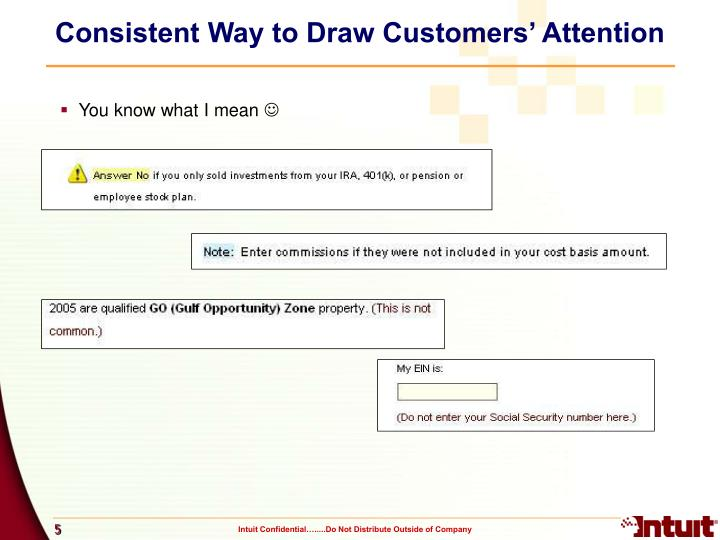 Consistent Way to Draw Customers' Attention