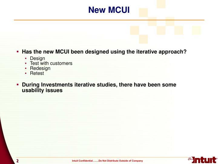 New MCUI