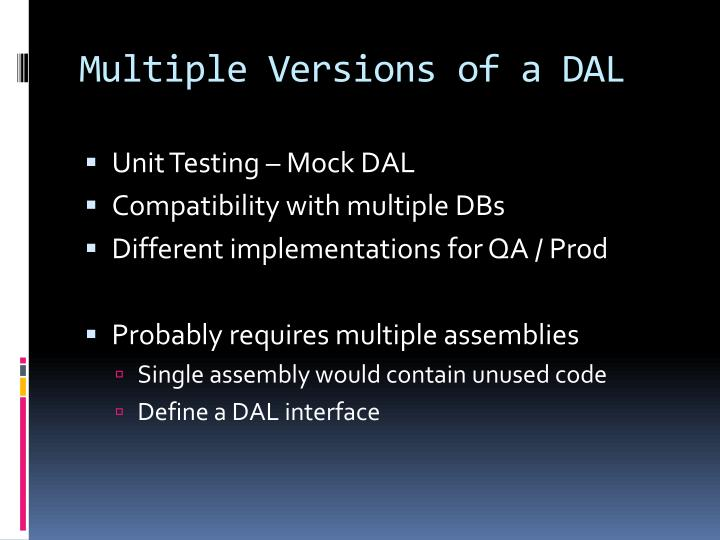 Multiple Versions of a DAL