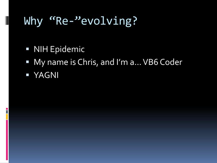 """Why """"Re-""""evolving?"""