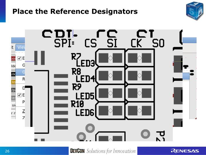 Place the Reference Designators