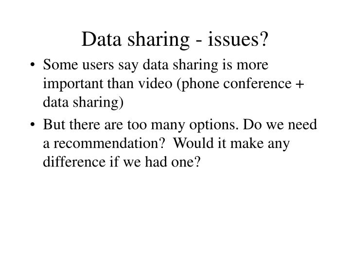 Data sharing - issues?