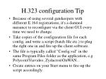 h 323 configuration tip