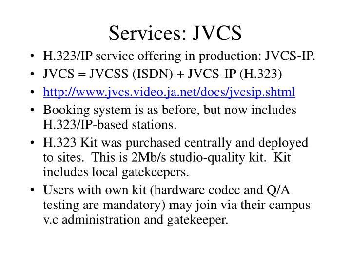 Services: JVCS