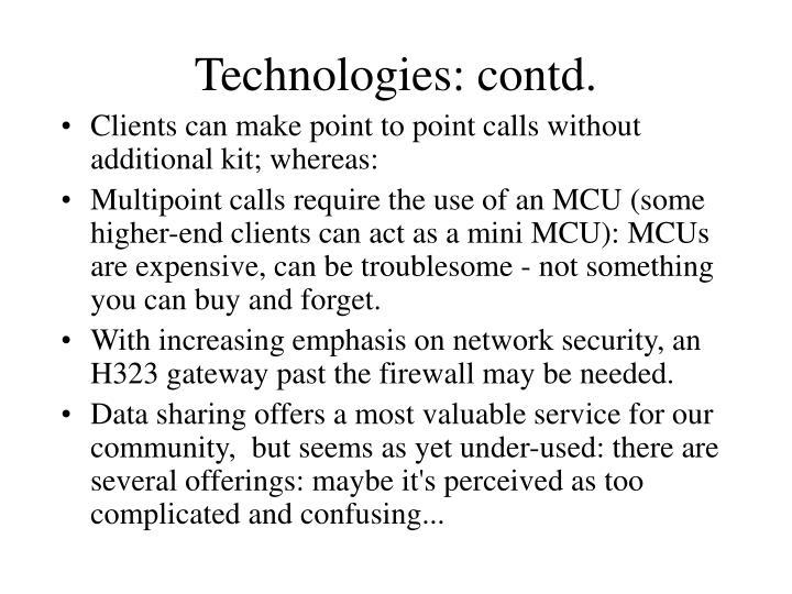 Technologies: contd.