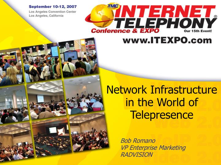 Network Infrastructure in the World of Telepresence