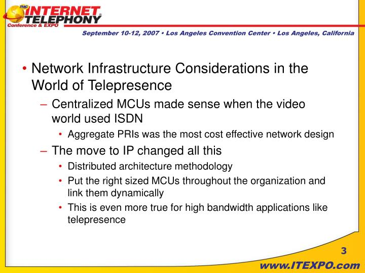 Network Infrastructure Considerations in the World of Telepresence