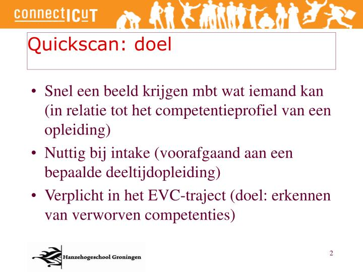Quickscan: doel