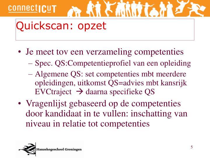 Quickscan: opzet