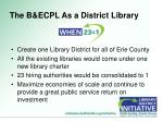 the b ecpl as a district library