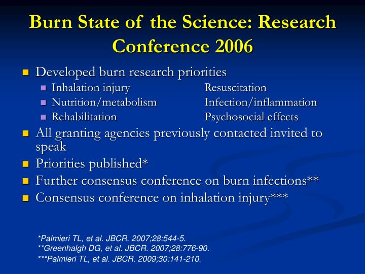 Burn State of the Science: Research Conference 2006