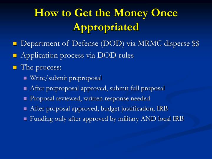 How to Get the Money Once Appropriated