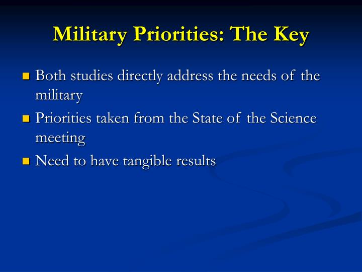Military Priorities: The Key