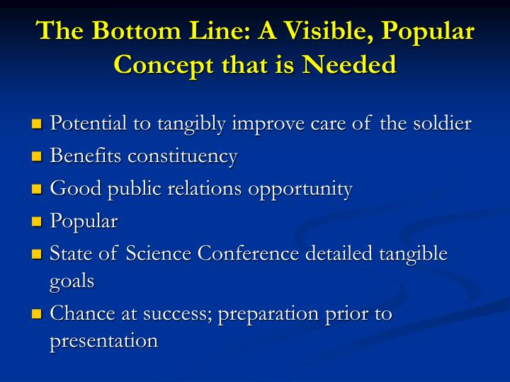 The Bottom Line: A Visible, Popular Concept that is Needed