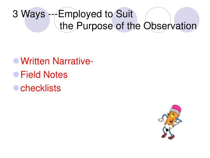 3 Ways ---Employed to Suit