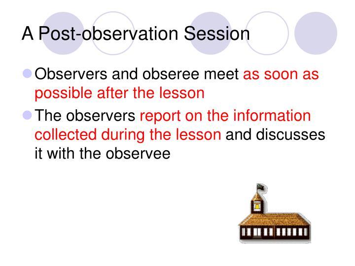 A Post-observation Session