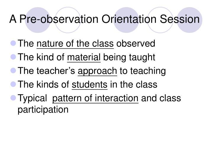 A Pre-observation Orientation Session