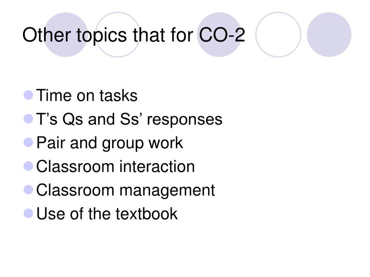 Other topics that for CO-2