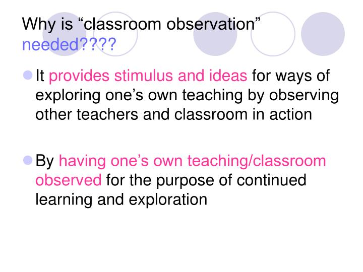 """Why is """"classroom observation"""""""