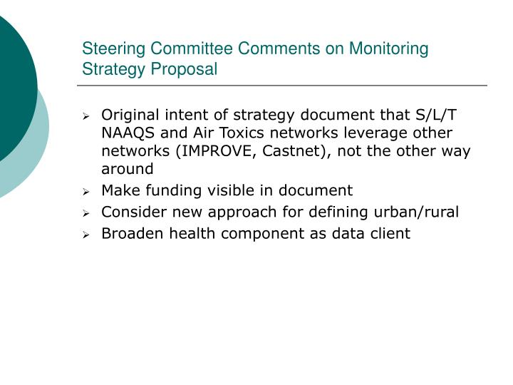 Steering Committee Comments on Monitoring Strategy Proposal