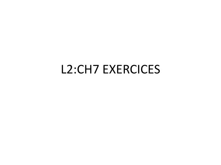 L2 ch7 exercices