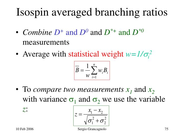 Isospin averaged branching ratios