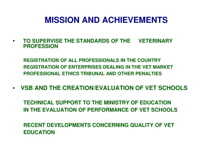 MISSION AND ACHIEVEMENTS