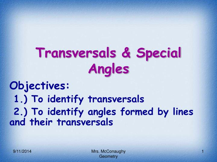 Transversals & Special Angles