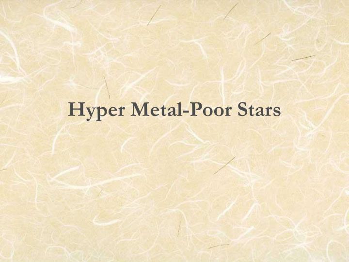 Hyper Metal-Poor Stars