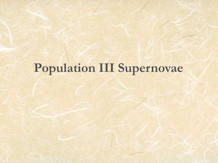 Population III Supernovae