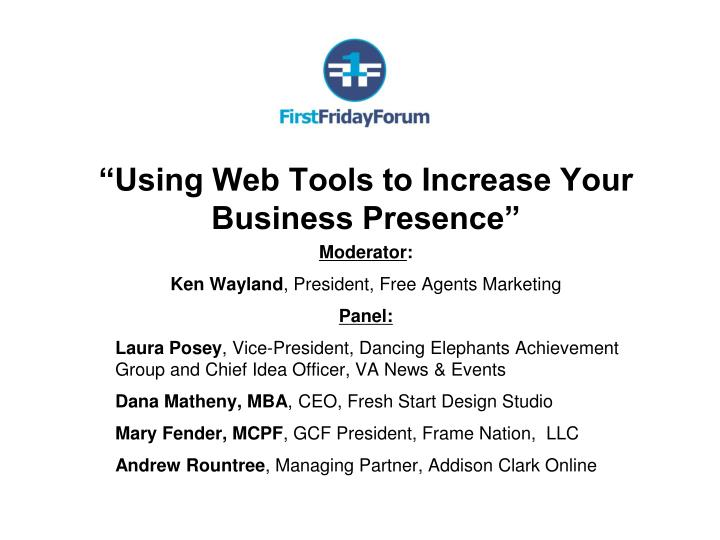 """Using Web Tools to Increase Your Business Presence"""
