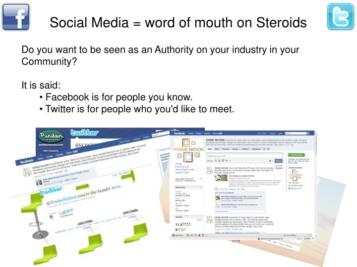Social Media = word of mouth on Steroids