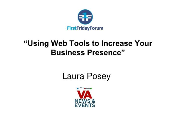 Using web tools to increase your business presence