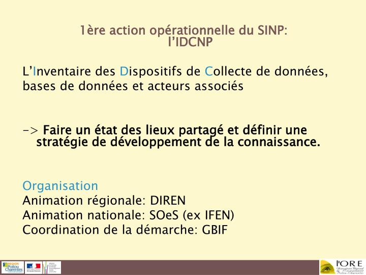 1ère action opérationnelle du SINP: