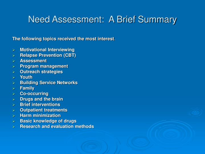 Need Assessment:  A Brief Summary