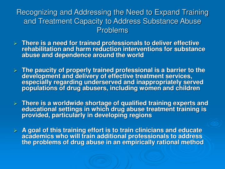 Recognizing and Addressing the Need to Expand Training and Treatment Capacity to Address Substance Abuse Problems